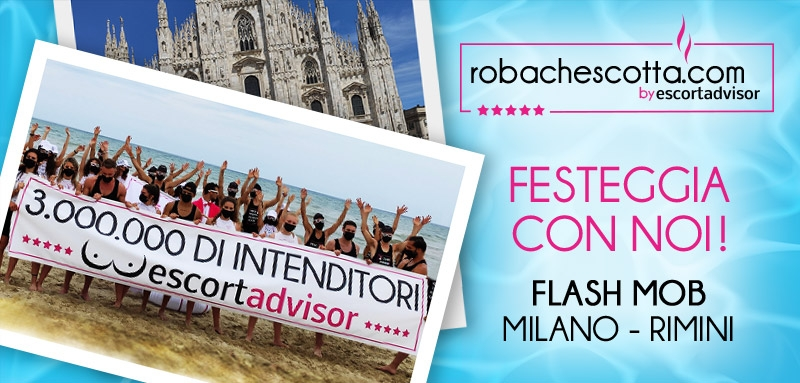 I Flash Mob di Escort Advisor a Milano e Rimini
